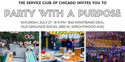 Party with a Purpose - Benefitting The Service Club of Chicago
