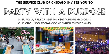 Party with a Purpose - Benefitting The Service Club of Chicago tickets