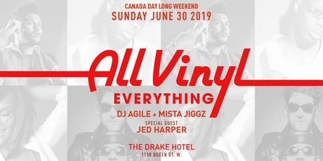 All Vinyl Everything - Canada Day Long Weekend Edition tickets