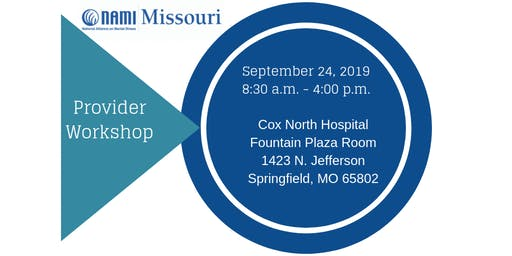 NAMI Missouri Provider Workshop