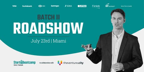 Startupbootcamp Scale FinTech | Batch II Roadshow @ Miami tickets