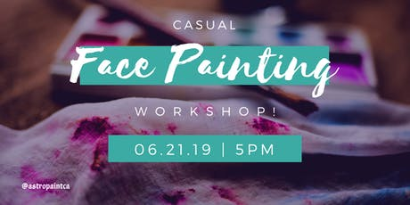 Casual Face Painting Workshop tickets