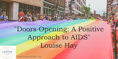 Doors Opening: A positive Approach to AIDS by Louise Hay