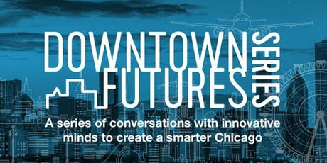 Downtown Futures Series: Mobility as a Service tickets