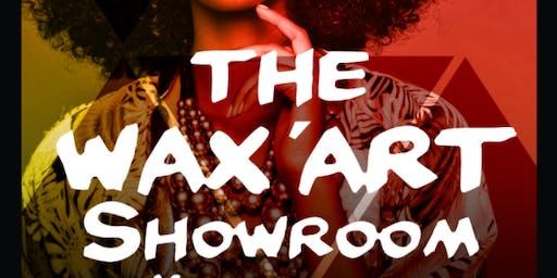 The WAX'ART Showroom