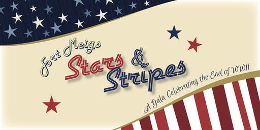 "Fort Meigs ""Stars and Stripes"" Gala & Raffle"