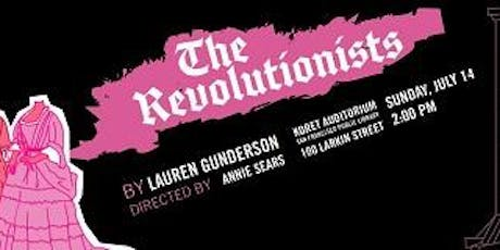 "Free Bastille Day Comedy: ""The Revolutionists"" tickets"