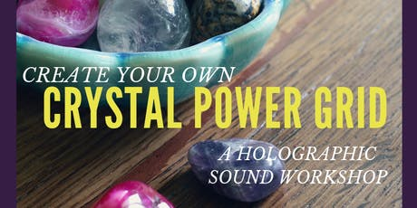 Creating Crystal Power Grids Workshop tickets