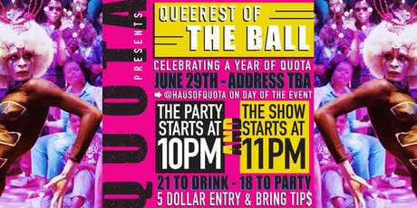 Queerest of the Ball! Haus of QUOTA at The Box Gallery tickets
