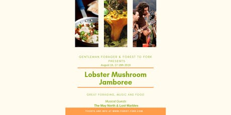 Lobster Mushroom Jamboree tickets