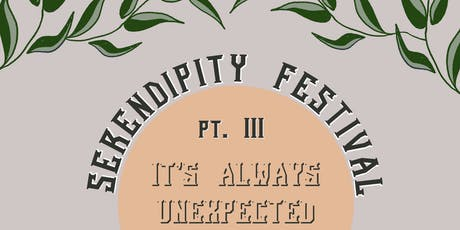 Serendipity Festival Pt. III tickets