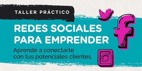 REDES SOCIALES PARA EMPRENDER - Taller Práctico: Conectá con tus seguidores tickets