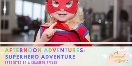Afternoon Adventures: Superhero Adventure tickets