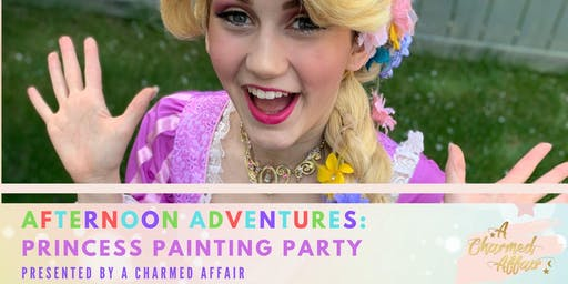 Afternoon Adventures: Princess Painting Party