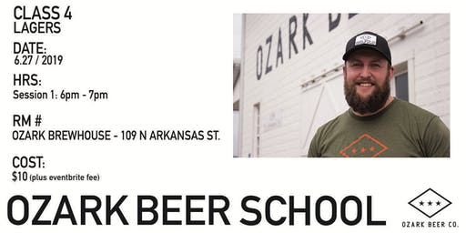 Ozark Beer School : Session 4 - Lagers