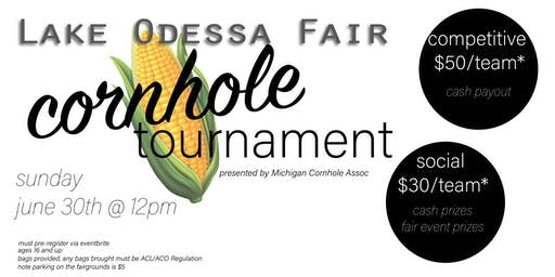 Cornhole Tournament @ the Lake Odessa Fair hosted by MI Cornhole Assoc.