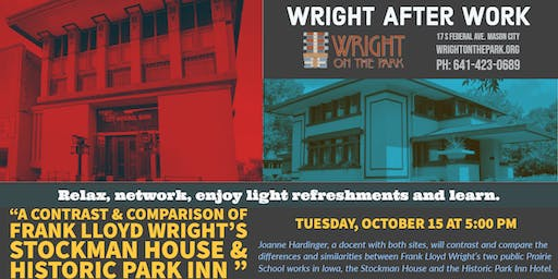 Wright After Work - Historic Park Inn Hotel vs. Stockman House