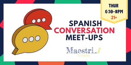 Spanish Conversation Meet-Ups tickets