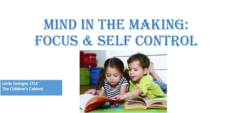 Mind in the Making: Focus and Self Control  tickets