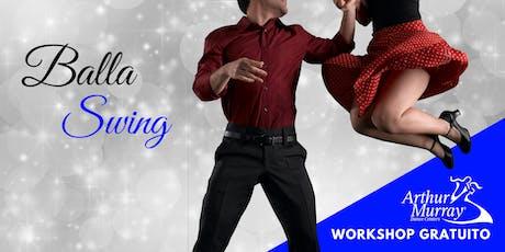 Workshop Gratuito - Balla Swing biglietti