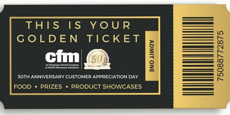 cfm's 50th Anniversary Customer Appreciation Day - Omaha tickets