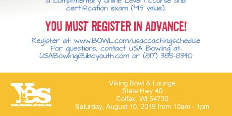 FREE USA Bowling Coach Certification Seminar - Viking Bowl & Lounge, Colfax,WI tickets