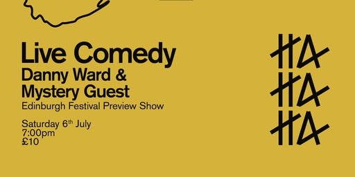Live Comedy @ The Hutong with Danny Ward (Edinburgh Festival Preview)