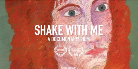 Film Screening: Shake with Me Documentary and Q&A with Director Zack Grant and Featured Artist Debra Magid  tickets