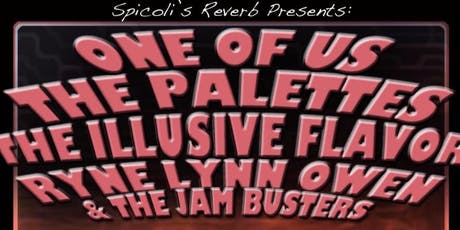 One of Us, The Palettes, The Illusive Flavor and more! tickets