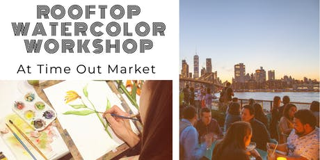 Rooftop Watercolor Exploration @ Time Out Market tickets