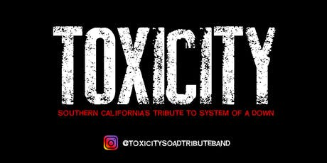 Toxicity - System of A Down Tribute tickets