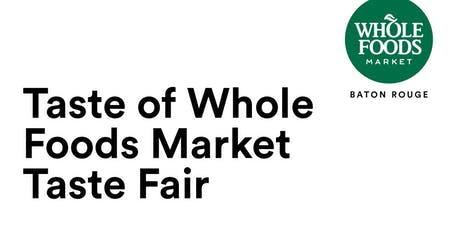 Taste of Whole Foods Market Taste Fair tickets