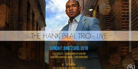 The Hank Bilal Trio - Live tickets