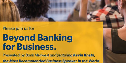 Beyond Banking for Business with speaker Kevin Knebl