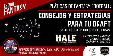 Pláticas de Fantasy Football (Estrategias para tu Draft) boletos