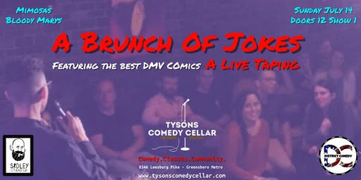 Tysons Comedy Cellar presents A Brunch Of Jokes [stand-up comedy taping event]