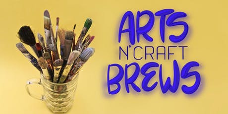 Arts N' Craft BREWS tickets