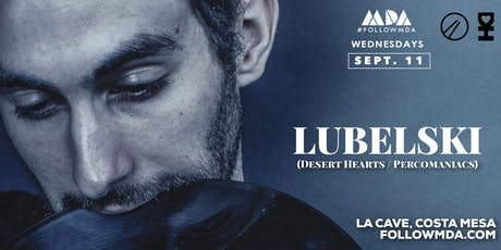 MDA Wednesday w/ Lubelski tickets