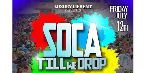 Soca Til We Drop