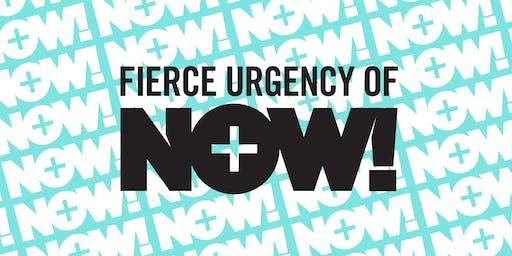 F.U.N. - Fierce Urgency of Now