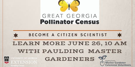 Learn more about the Great Georgia Pollinator Census tickets