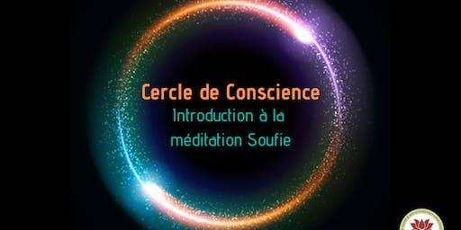 Cercle de Conscience: Introduction à la méditation soufie