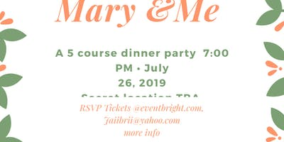 Mary and Me-DINE AND UNWIND
