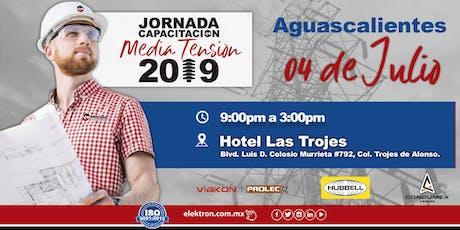 Jornada Media Tensión Aguascalientes tickets