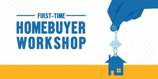 Home Buying Workshop - It's not hard if you know what to do next