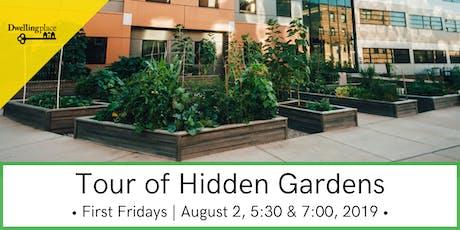 Tour of Hidden Downtown Gardens - August First Fridays tickets