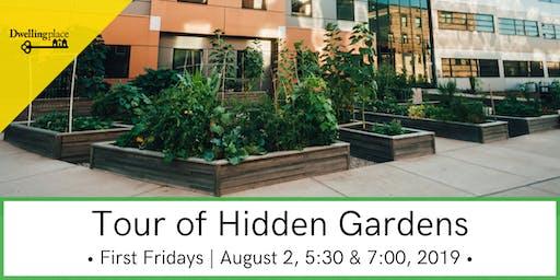 Tour of Hidden Downtown Gardens - August First Fridays