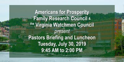 Americans for Prosperity, Family Research Council & Virginia Watchmen Council Pastors Briefing and Luncheon
