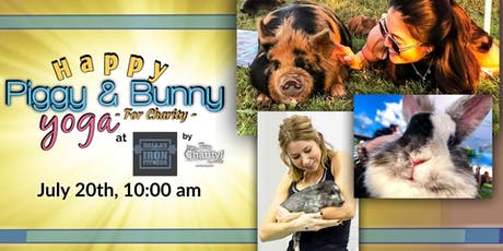Happy Piggy & Bunny Yoga-For Charity at Dallas Iron Fitness tickets