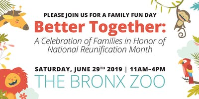NATIONAL REUNIFICATION MONTH: FAMILY FUN DAY AT THE BRONX ZOO